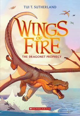 Wings of fire, book 1 : the dragonet prophecy